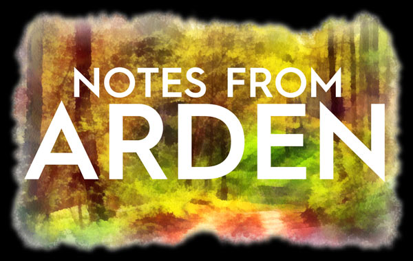 Notes From Arden Steven Leigh Morris